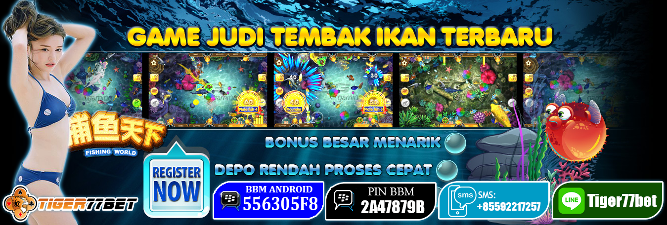 Tips Trik Menang Judi Tembak Ikan Fishing World Ion Casino